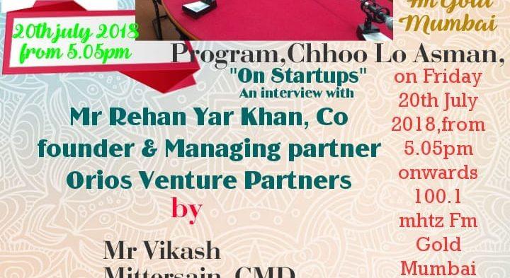 "#IBG President Mr. Vikash Mittersain's Weekly Radio Talk in conversation with Mr. Rehan Yar Khan, Co-Founder & Managing Partner, Orios Venture Partners on FM Gold Mumbai 100.1Mhtz broadcasted on 20th July 2018 in the program ""Chhoo lo Asmaan""."