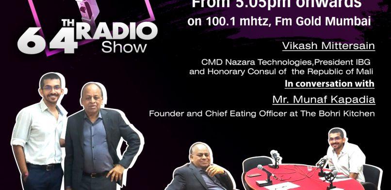 Mr. Vikash Mittersain interviewing Mr. Munaf Kapadia Founder & Chief Eating Officer at The Bohri Kitchen on 14.02.20