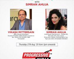 Mr. Vikash Mittersains Live interview – Incredible Indians with Simran Ahuja